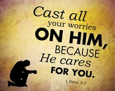 Cast worries on Jesus