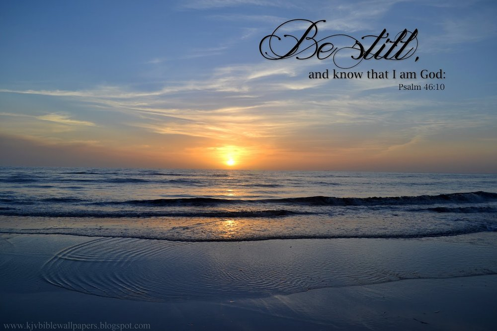 God know that I AM Be still